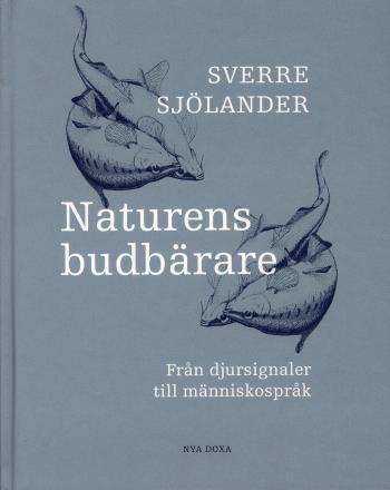 Naturens Budbärare - Från Djursignaler Till Människospråk