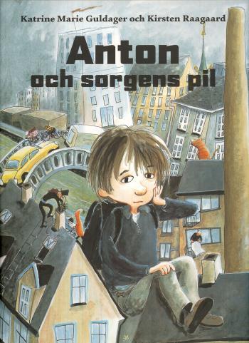 Anton Och Sorgens Pil