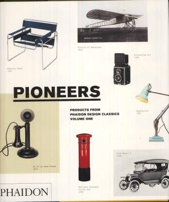 Phaidon Design Classics Vol 1 Pioneers