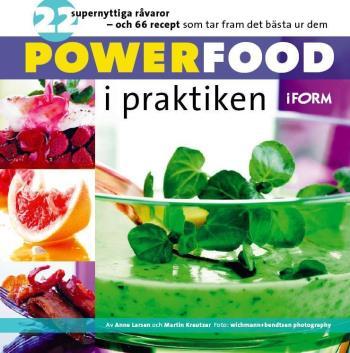 Powerfood I Praktiken