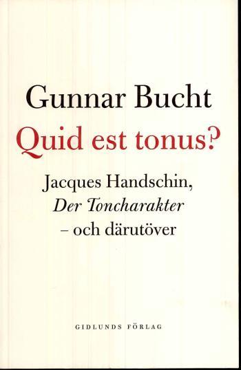 Quid Est Tonus? - Jacques Handschin, Der Toncharakter - Och Därutöver