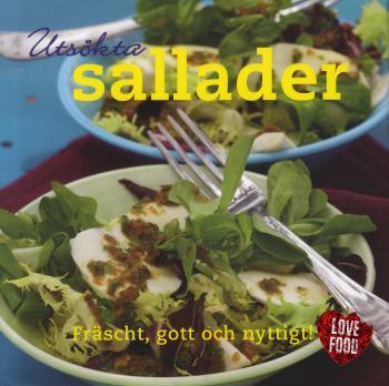 Utsökta Sallader - Fräscht, Gott Och Nyttigt