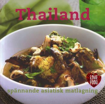 Thailand - Spännande Asiatisk Matlagning