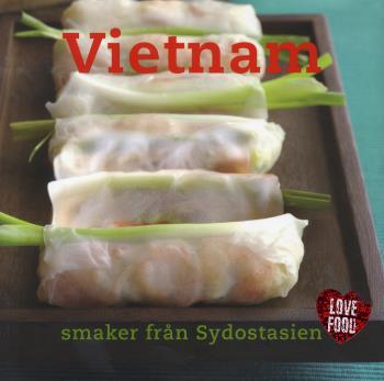 Vietnam - Smaker Från Sydostasien