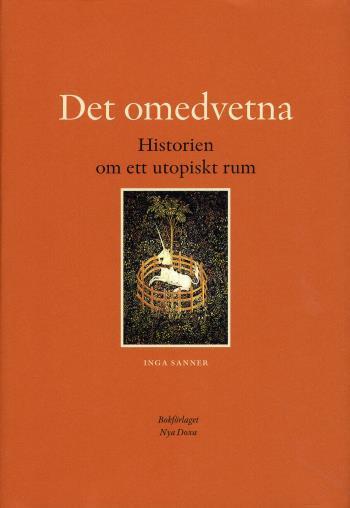 Det Omedvetna - Historien Om Ett Utopiskt Rum