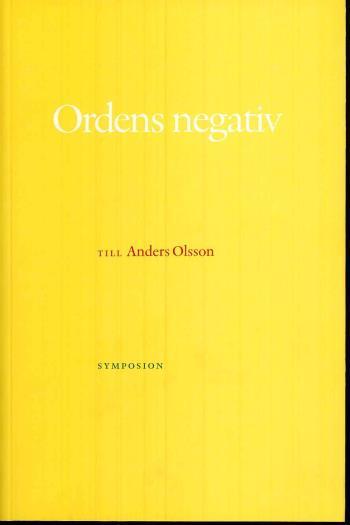Ordens Negativ - Till Anders Olsson