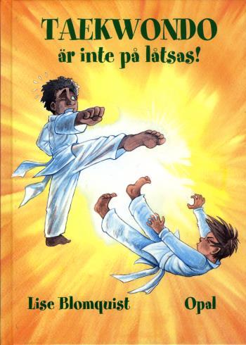 Taekwondo Är Inte På Låtsas!