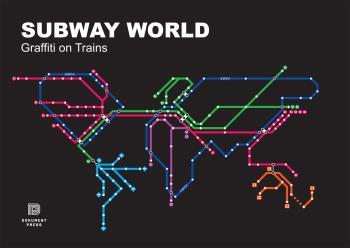 Subway World - Graffiti On Trains