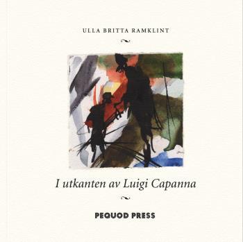 I Utkanten Av Luigi Capanna