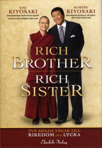 Rich Brother - Rich Sister - Två Skilda Vägar Till Rikedom Och Lycka