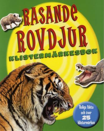 Rasande Rovdjur Klistermärkesbok