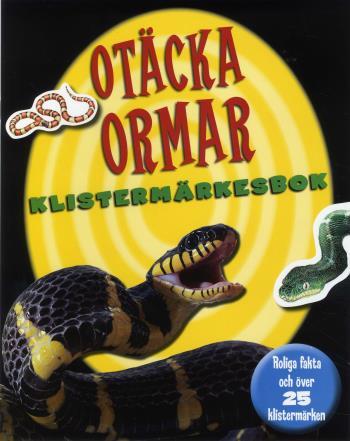 Otäcka Ormar Klistermärkesbok