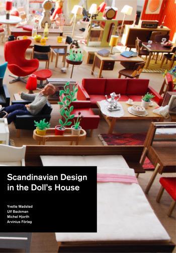 Scandinavian Design In The Dolls' House 1950 - 2000