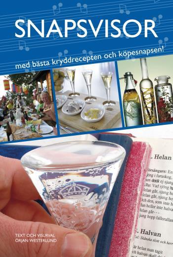 Snapsvisor - Med Bästa Kryddrecepten Och Köpesnapsen!