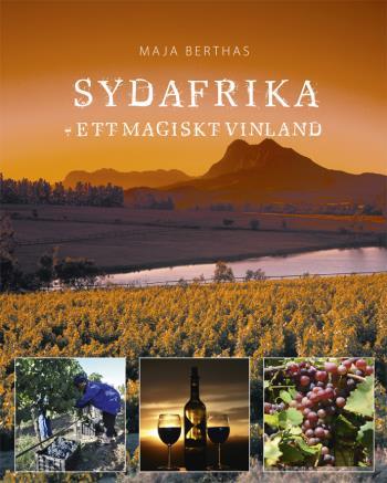 Sydafrika - Ett Magiskt Vinland