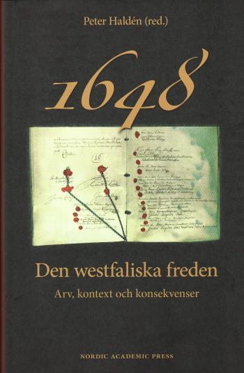 1648 - Den Westfaliska Freden - Arv, Kontext Och Konsekvenser