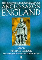 Blackwell Encyclopedia Of Anglo-saxon England