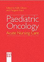 Paediatric Oncology - Advances In Nursing Practice