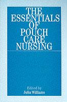 Essentials Of Pouch Care Nursing