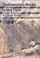 Sedimentary Rocks In The Field - A Colour Guide