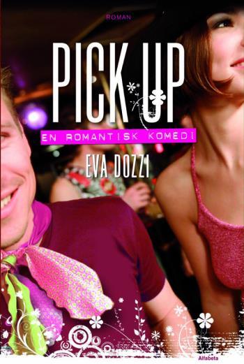 Pick Up - En Romantisk Komedi