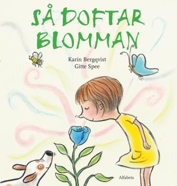 Så Doftar Blomman