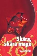 Skära, Skära Mage