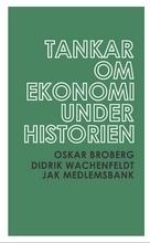 Tankar Om Ekonomi Under Historien