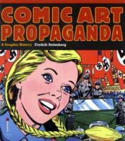 Comic Art Propaganda - A Graphic History