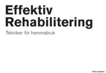 Effektiv Rehabilitering - Tekniker För Hemmabruk