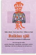 Reikins Själ - Den Kompletta Handboken För Reikisystemet