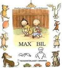 Max Bil - Barnbok Med Tecken För Hörande Barn