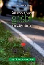 Sälja Och Köpa Gasbil - En Vägledning