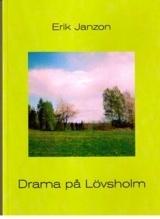 Drama På Lövsholm