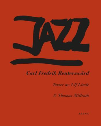 Jazz - Carl Fredrik Reuterswärd