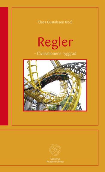 Regler - Civilisationens Ryggrad