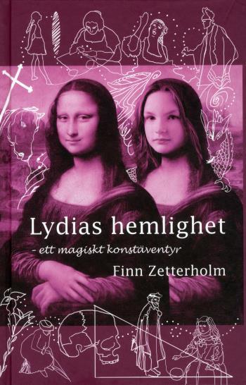 Lydias Hemlighet - Ett Magiskt Konstäventyr