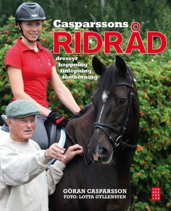 Casparssons Ridråd - Dressyr, Hoppning, Linlöpning, Tömkörning
