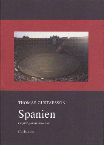 Spanien - En Färd Genom Historien