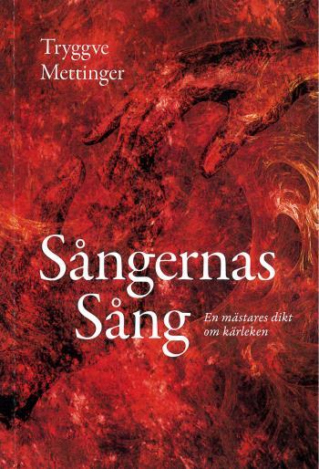 Sångernas Sång - En Mästares Dikt Om Kärleken