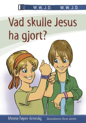 Vad Skulle Jesus Ha Gjort?