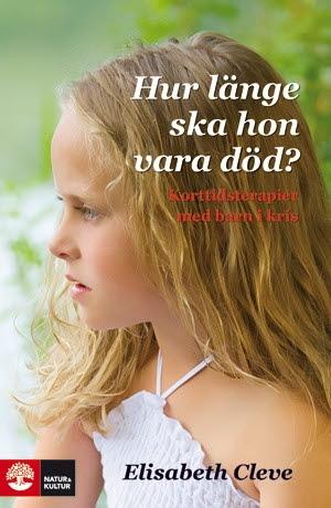 Hur Länge Ska Hon Vara Död? - Korttidsterapier För Barn I Kris