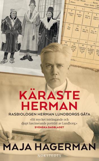 Käraste Herman - Rasbiologen Herman Lundborgs Gåta