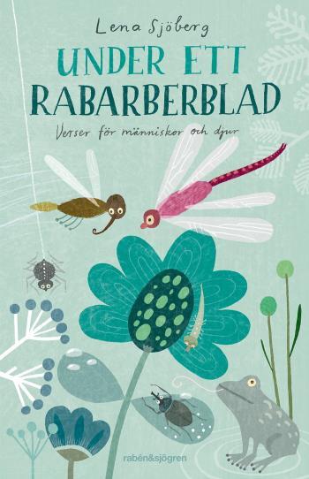 Under Ett Rabarberblad - Verser För Människor Och Djur