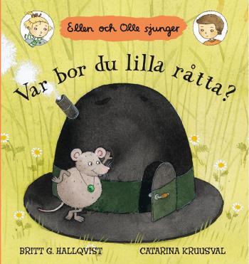 Var Bor Du Lilla Råtta? - Ellen Och Olle Sjunger
