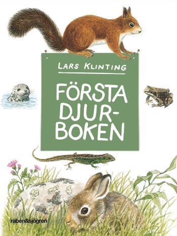 Första Djurboken - Däggdjur Groddjur Kräldjur