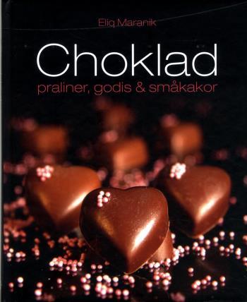 Choklad - Praliner, Godis & Småkakor