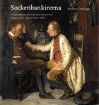Sockenbankirerna - Kreditrelationer Och Tidig Bankverksamhet Vånga Socken I Skåne 1840-1900