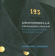 Uniformella Förhandlingar - Hierarkier Och Genusrelationer I Postens Kläder 1636 - 2008