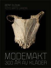 Modemakt - 300 År Av Kläder